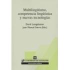 Multilinguismo, competencia linguistica y nuevas tecnologias