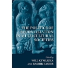 The politics of reconciliation in multicultural societies