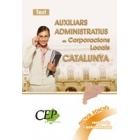 Temari Auxiliar Administartiu de Corporacions Locals de Catalunya (nova edició revisada i actualitzada)