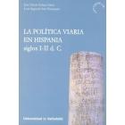 Política viaria en Hispania, siglos I-II D.C