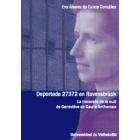 Deportada 27372 en Ravensbrück. La traversée de la nuit de Geneviève de Gaulle Anthonioz