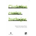 Ciudades contra burbujas
