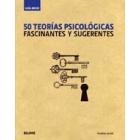 50 Teorías psicológicas fascinantes y sugerentes