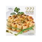 222 recetas fáciles de la cocina italiana. Academia Barilla