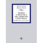 Teoría y práctica del derecho concursal . Examen de la ley 38/2011