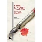 Entre el clavel y la rosa: antología de la poesía española)