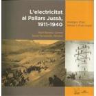 L'electricitat al Pallars Jussà, 1911-1940. Imatges d'un temps i d'un espai