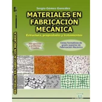 Materiales de fabricación mecánica