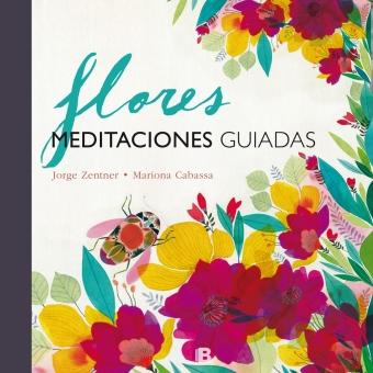 Flores. Meditaciones guiadas