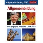 Allgemeinbildung 2018: Das tägliche Wissens-Quiz. Wissenskalender