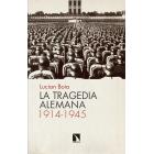 La tragedia alemana 1914-1945