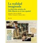 La realidad imaginada. La dirección artística de Félix Murcia en el cine español