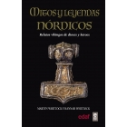 Mitos y leyendas nórdicas. Relatos vikingos de dioses y héroes
