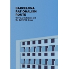 Barcelona Rationalism Route. 1930?s Architecture and the GATCPAC Group