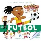 Baby enciclopedia. El fútbol