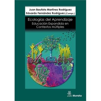 Ecologías de Aprendizaje: Educación Expandida en Contextos Múltiples
