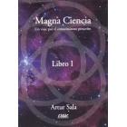 Magna ciencia. Libro I