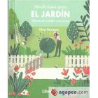 Mindfulness para el jardin. Plantando semillas conscientes