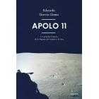 Apolo 11. La verdadera historia de la llegada del hombre a la luna