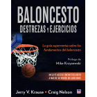 Baloncesto. Desterzas y ejercicios. La guía superventas sobre los fundamentos del baloncesto