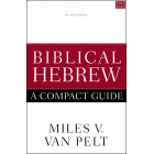 Biblical Hebrew: A Compact Guide: Second Edition