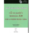 «¡Sí se puede!»: interpretar el 15-M desde la filosofía política y social
