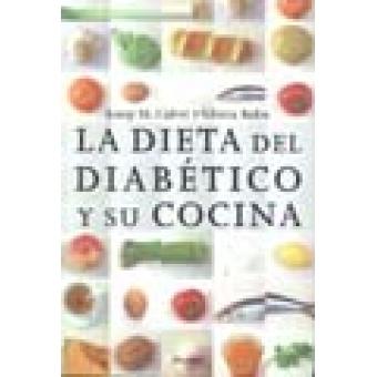 La dieta del diabético y su cocina. Libro de divulgación para diabéticos y familiares