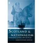 Scotland & nationalism. Scottish society and politicas 1707 to the present
