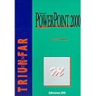 Triunfar con PowerPoint 2000
