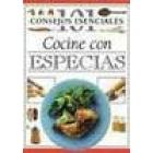 101 consejos esenciales. Cocine con espesias