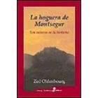 La Hoguera de Montsegur: Los cátaros en la historia
