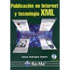 Publicación en Internet  y tecnologia XML