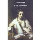 La puta y el ciudadano. La prostitución en Amsterdam en los siglox XVII y XVIII
