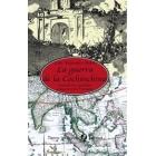 La guerra de la Cochinchina. Cuando los españoles conquistaron Vietnam