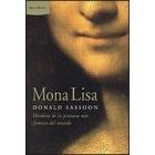 Mona Lisa. Historia de la pintura más famosa del mundo