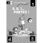 3, 2, 1 ...Partez 1 Guide pédagogique. Livre + CD  A1.1 (Cours de Français pour enfants)