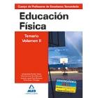 Cuerpo de Profesorres de Enseñanza Secundaria. Educación Física. Temario Volumen II