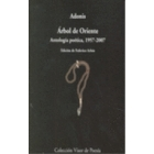 Árbol de Oriente. Antología poética, 1957-2007