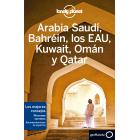 Arabia Saudí, Bahréin, los EUA, Kuwait, Omán, Qatar y Yemen (Lonely Planet)
