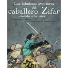 La fabulosas aventuras del caballero Zifar contada a los niños