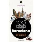 100 cosas que hacer en Barcelona
