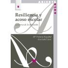 Resiliencia y acoso escolar. la fuerza de la educación