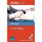 Deutsch in der Pflege B1 bis C1. Buch mit MP3-Download. Griechisch, Spanisch, Polnisch, Rumänisch