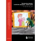 Vinculación afectiva, conductas agresivas y malos tratos en la infancia