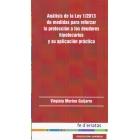 Análisis de la Ley 1/2013 de medidas para reforzar la protección a los deudores hipotecarios y su aplicación práctica