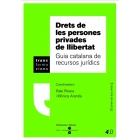 Drets de les persones privades de llibertat: guia catalana de recursos jurídics