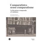 Comparatistes sense comparatisme: la literatura comparada a Catalunya