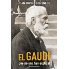El Gaudí que no ens han explicat