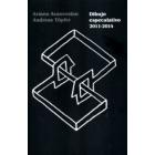 Dibujo especulativo 2011-2014
