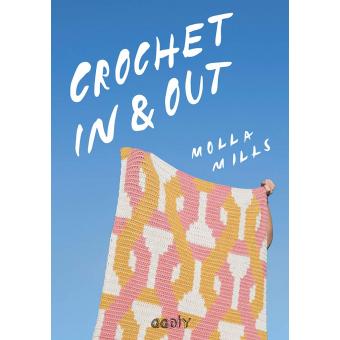 Crochet In & Out. 35 diseños para disfrutar en tu casa y al aire libre